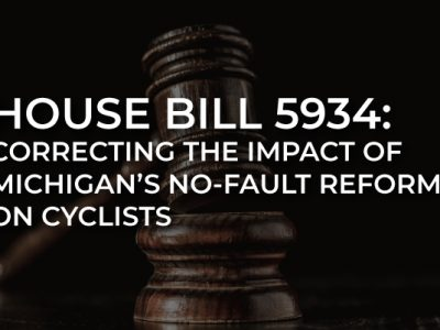 House Bill 5934: Correcting the Impact of Michigan's No-Fault Reform on Cyclists
