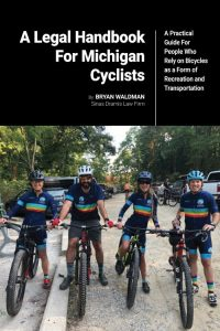 A Legal Handbook for Michigan Cyclists by Bryan Waldman - coverpage